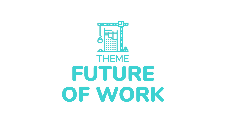 Future of Work theme